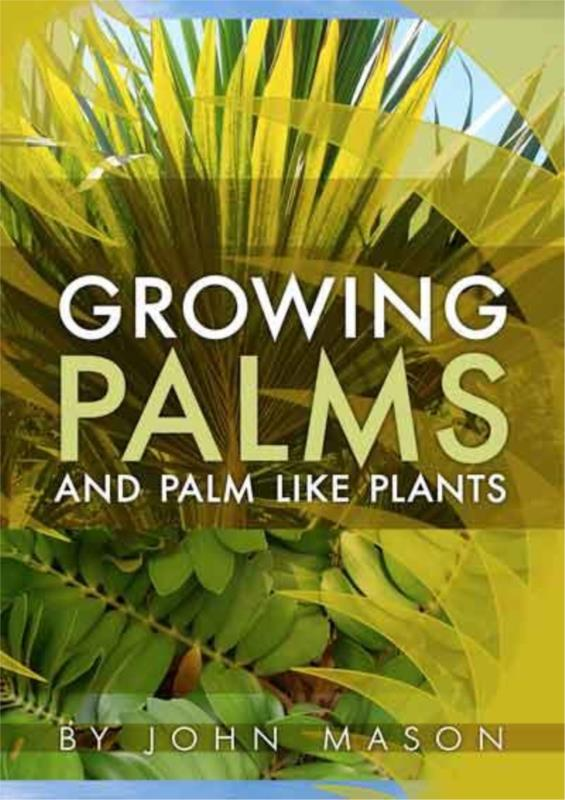 Growing Palms and Palm Like Plants PDF. Ebook